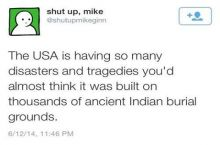 They prefer Native American Burial Grounds.
