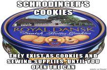 Schrodinger's cookies