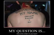 Why is this written on your back . . .?