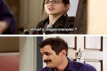 Dad, what's Jagrmeister?