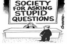 Society for asking stupid questions