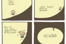 Life's an uphill climb.