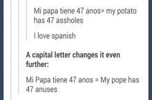 Mi papa tiene 47 anos!