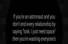 If you're an astronaut