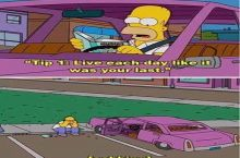 Homer live everyday like it's your last