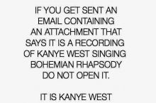 Warning if you get an email from Kanye West