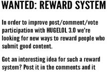 WANTED: Reward System (serious replies only)